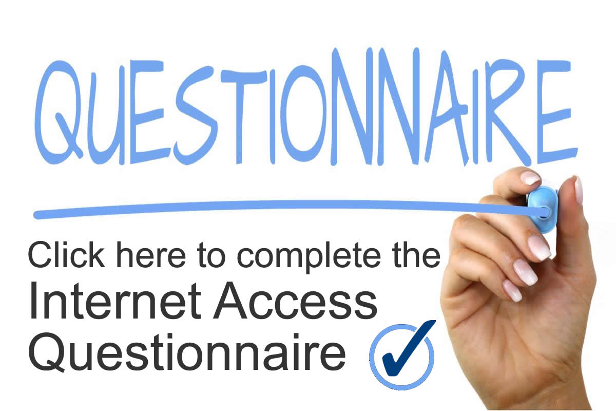 Complete the Internet Access Questionnaire